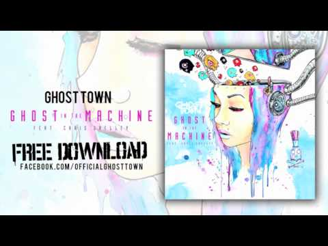 Ghost Town: Ghost In The Machine ft. Chris Shelley