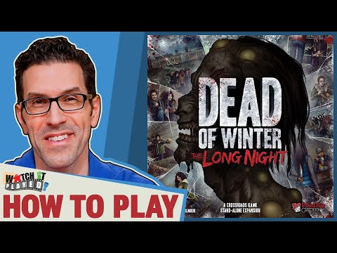 Dead of Winter: The Long Night - How To Play