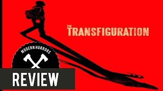Nonton The Transfiguration (2017) Horror Movie Review Film Subtitle Indonesia Streaming Movie Download