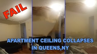 http://www.viralquickies.comWhile visiting her sisters apartment, a woman noticed a crack in the ceiling. Three days later the ceiling collapsed and she caught it on camera. http://www.viralquickies.com/apartment-ceiling-collapse-queens-ny.htmlhttps://www.facebook.com/groups/viralvideosgallery/https://www.facebook.com/viralquickiespagehttp://www.twitter.com/viralquickiesVisit our blog: http://viralquickies.blogspot.com  Viral Quickies backup channel: http://www.youtube.com/user/ViralQuickiesVideosOfficial Site: http://www.viralquickies.com