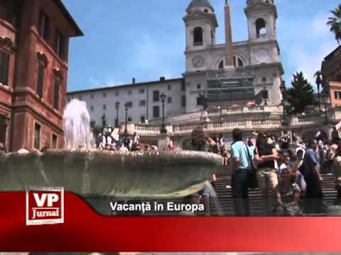 Vacanță în Europa