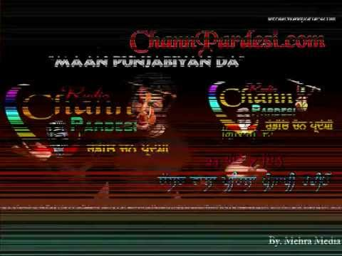 Video of Chann Pardesi Live Radio