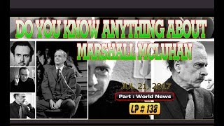 "Do you know anything about Marshall McLuhan - LP 138Please Subscribe  : https://goo.gl/cFYlJ7Do you know anything about Marshall McLuhan?Herbert Marshall McLuhan (July 21, 1911 – December 31, 1980) was a Canadian professor, philosopher, and public intellectual. His work is one of the cornerstones of the study of media theory, as well as having practical applications in the advertising and television industries.He studied at the University of Manitoba and the University of Cambridge; he began his teaching career as a Professor of English at several universities in the U.S. and Canada before moving to the University of Toronto, where he remained for the rest of his life.On his 106th birthday, Google is honouring Canadian professor Marshall McLuhan. He was the one who predicted the rise of the Internet, a work ahead of time. According to many scientists, Canadian professor Marshall McLuhan emerged as a media theorist while teaching at the University of Toronto in the 1960s. McLuhan was known for creating the phrase ""the medium is the message"" and the term global village, and predicted the World Wide Web nearly 30 years before it was invented....He returned to Toronto where he taught at the University of Toronto for the rest of his life and lived in Wychwood Park, a bucolic enclave on a hill overlooking the downtown where Anatol Rapoport was his neighbour. In 1970, he was made a Companion of the Order of Canada. In 1975, the University of Dallas hosted him from April to May, appointing him to the McDermott Chair.ThanksPlease subscribe, like,shareLucy protopnail channel – Part : World NewsMy blog : https://lphotnews.blogspot.com/"