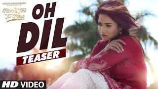Nonton Roshan Prince  Oh Dil Song Teaser    Main Teri Tu Mera   Latest Punjabi Movie 2016 Film Subtitle Indonesia Streaming Movie Download