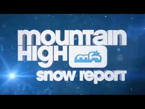 Mountain High Snow Report 1/29