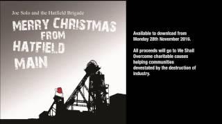 Merry Xmas From Hatfield Main - Miners Xmas Single Taster Video