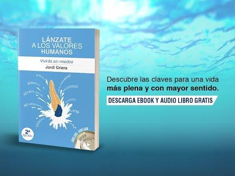 Jordi Griera publica la segunda edición de Lánzate a los Valores Humanos