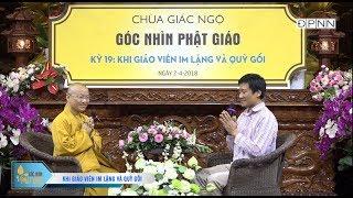Góc nhìn Phật giáo kỳ 19: Khi giáo viên im lặng và quỳ gối - TT. Thích Nhật Từ 02-04-2018