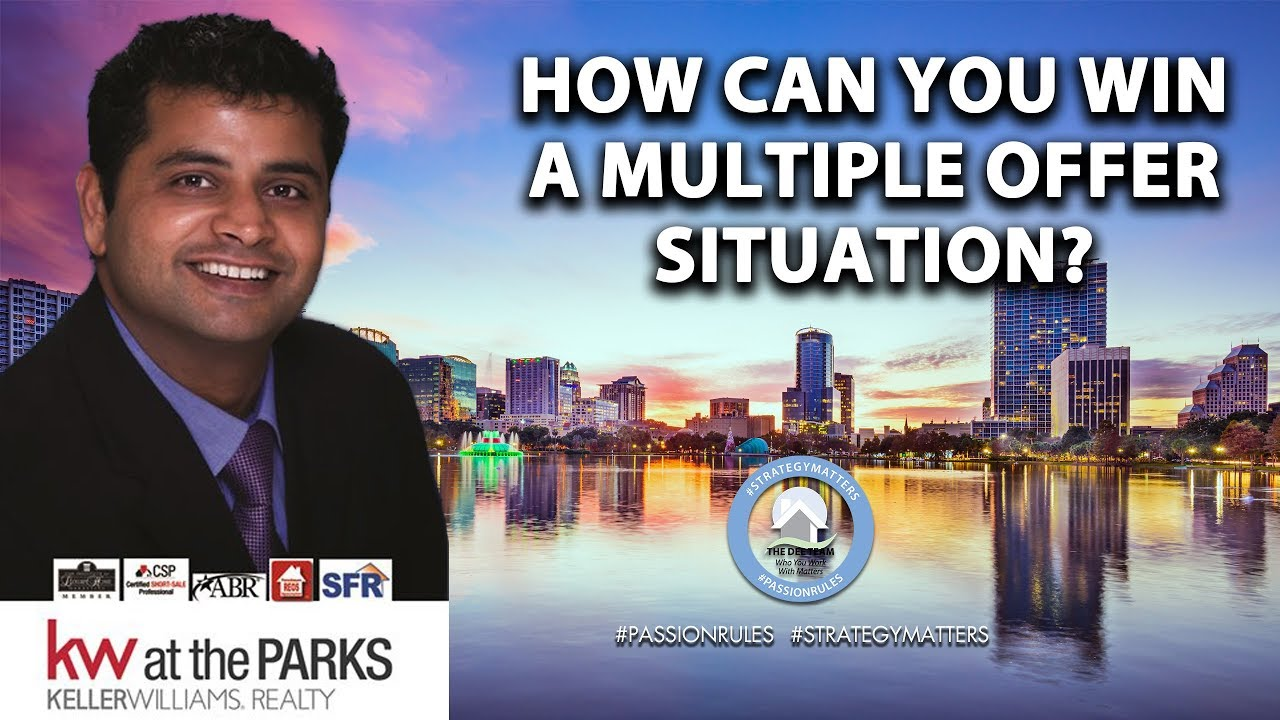 How Buyers and Sellers Can Win a Multiple Offer Situation