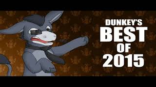 ღღ Dunkey's Best of 2017 ღღ