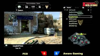 [Ep#13] ORIGINAL SOLDIERZ - AwareGaming vs FCO - Map 1