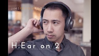 Download Lagu Sony H.Ear On 2 - ACTIVE NOISE CANCELLING - TESTED & REVIEWED Mp3