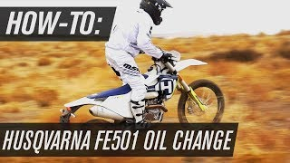 2. How To Change The Oil On A Husqvarna FE501
