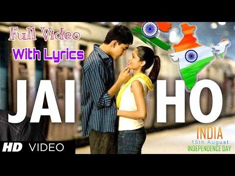 Jai Ho Lyrics Full Video HD Song | Slumdog Millionaire | A R Rahman | Independence Day 2020