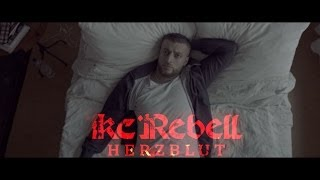 Video KC Rebell HERZBLUT [  official Video ] prod. by Pokerbeats MP3, 3GP, MP4, WEBM, AVI, FLV Februari 2017