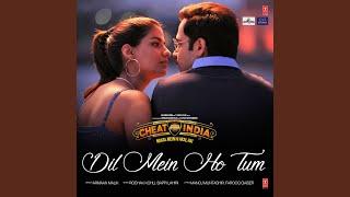 "Video Dil Mein Ho Tum (From ""Cheat India"") MP3, 3GP, MP4, WEBM, AVI, FLV Juni 2019"