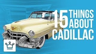 Video 15 Things You Didn't Know About CADILLAC MP3, 3GP, MP4, WEBM, AVI, FLV Oktober 2018