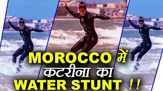 Katrina Kaif is seen doing Water surfing in Morocco. She is in Morocco to shoot for her upcoming film Tiger Zinda Hai where she is ...
