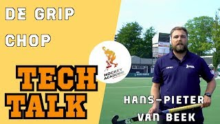 TECH TALK - De Grip Chop van HP