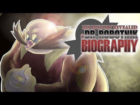 His History Revealed: A Dr. Robotnik Biography