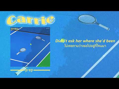 "[THAISUB] ""Carrie"" - PREP | แปลเพลง"