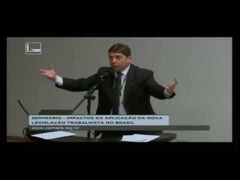 Seminário sobre os impactos da aplicação da nova legislação trabalhista no Brasil