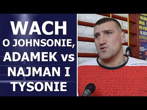 WACH o Tysonie, Adamek - Najman, walce z Johnsonem