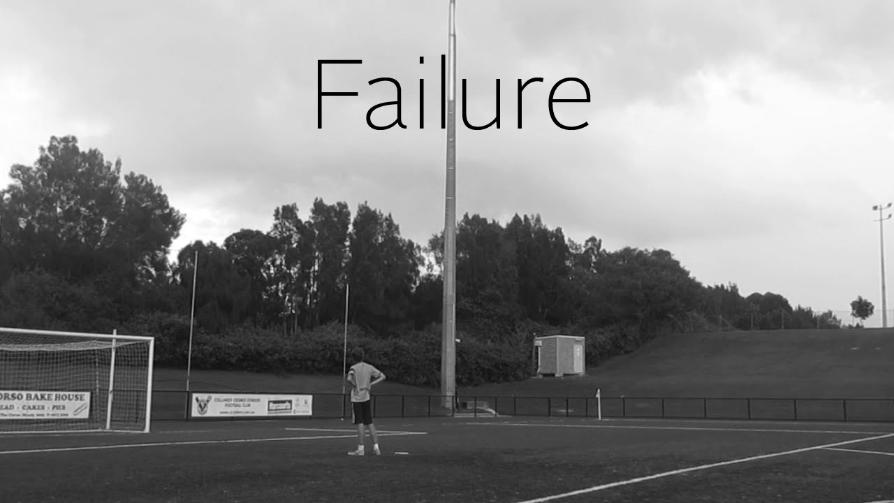 Failure | AussieFreekickerz