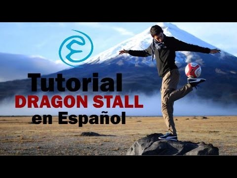 Como Hacer Dragon Stall - Tutorial Freestyle Football