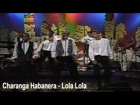 Video - Charanga Habanera - Lola Lola (1996)