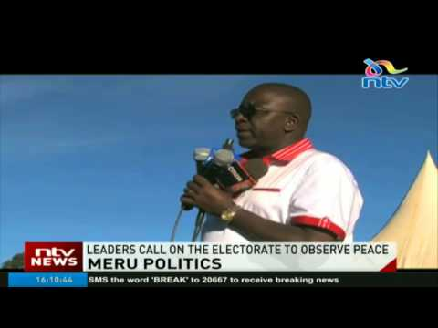 Meru leaders call on the electorate to observe peace
