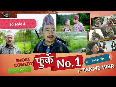(Furke No.1 Episode :4Nepali Comedy Web Series by Wilson Bikram Rai तक्मे Aruna Karki - Duration: 25 minutes.)
