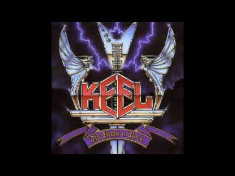 Keel  - The Right To Rock (1985) Full Album