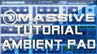 MASSIVE Tutorial- Creating an Ambient Pad [Face]