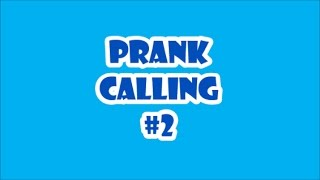 PRANK CALLING PLACES! #2