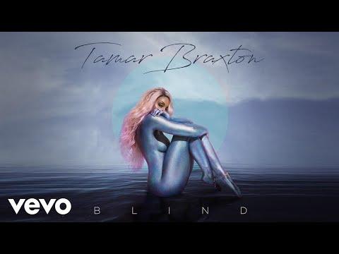 Tamar Braxton – Blind