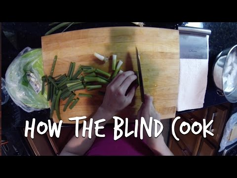 How The Blind Cook