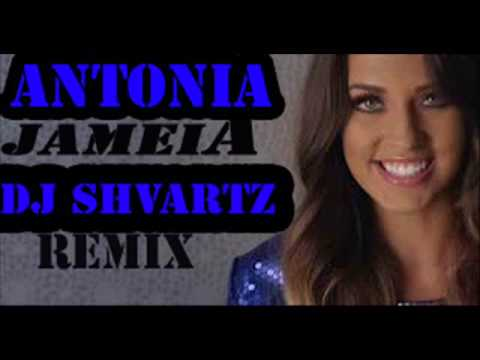 antonia jameia remix dj shvartz.wmv