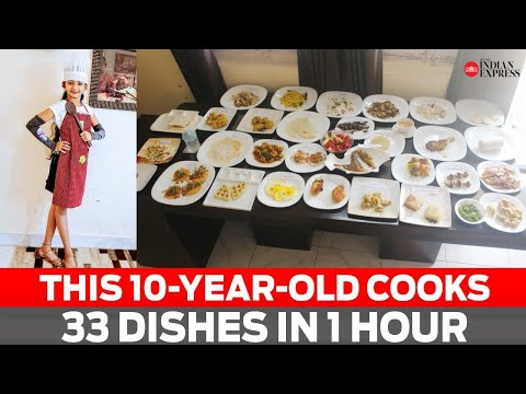 Youngest Masterchef? This 10-year-old girl cooks 33 dishes in 1 hour