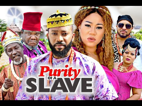 PURITY OF A SLAVE SEASON 7 -(NEW MOVIE)FREDRICK LEONARD 2020 Latest Nigerian Nollywood Movie Full HD