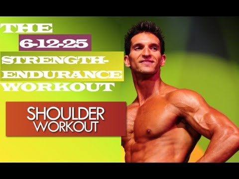 SHOULDER WORKOUT 6+12+25 Strength-Endurance Muscle Building Workouts