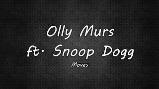 Olly Murs ft. Snoop Dogg - Moves
