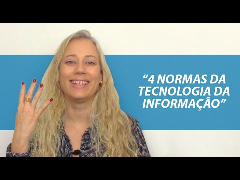 Você sabe quais são as 4 principais NORMAS (ISO/IEC) da TECNOLOGIA DA INFORMAÇÃO?