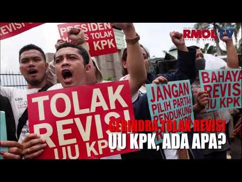 Gerindra Tolak Revisi UU KPK, Ada Apa?