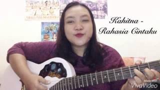 Kahitna - Rahasia Cintaku #baper (female cover +3)