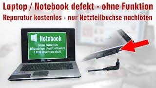 Video Laptop Reparatur kostenlos - nur Netzteilbuchse nachlöten - Notebook defekt ohne Funktion - [4K] MP3, 3GP, MP4, WEBM, AVI, FLV Juli 2018