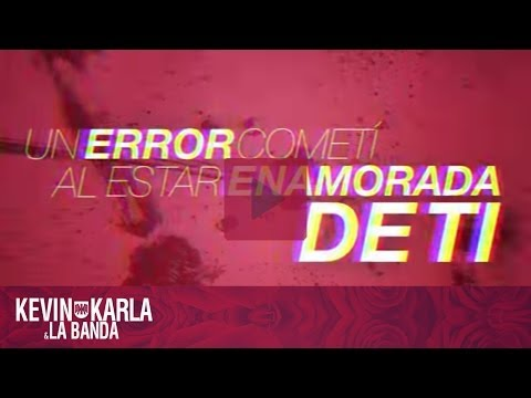 Perder Mi Amor – Kevin Karla & La Banda (Lyric Video)