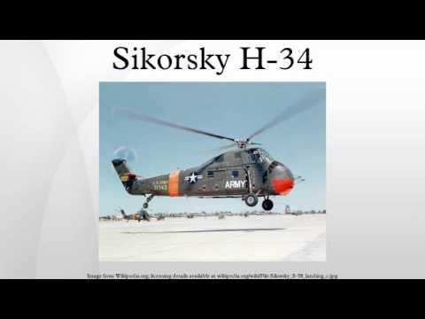 The Sikorsky H-34 (company designation...