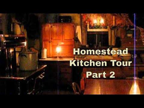 Homestead Kitchen Tour Part 2