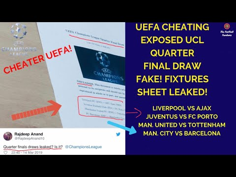 UEFA Cheating EXPOSED | UEFA Champions League 2019 QUARTER FINALS DRAW LEAKED!Barcelona vs Man utd!